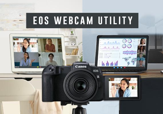 Canon 正式推出 EOS Webcam Utility 全新軟體 超過40款 Canon 數位相機 可變成高畫質網路攝影機 (Webcam)